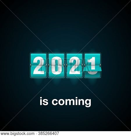 2021 Is Coming - New Year Flip Countdown Time Remaining Counter With Half Flipped From 2020 To Next