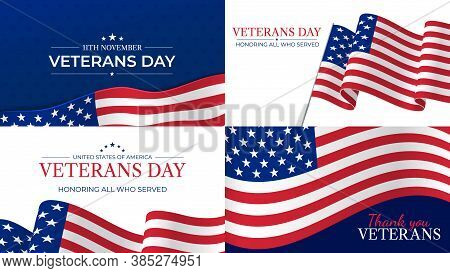 Veterans Day. Happy Veterans Day Celebration November 11 Honoring Heroes Who Served. Usa Flag And Le