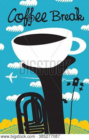 Creative Banner With A White Cup Of Coffee In A Black Tuba Or Trumpet On The Background Of Blue Sky