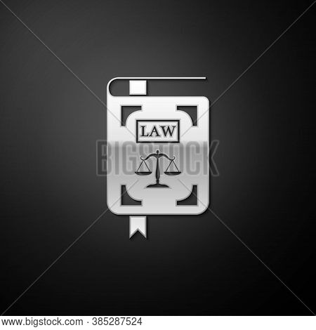 Silver Law Book Statute Book With Scales Of Justice Icon Isolated On Black Background. Long Shadow S
