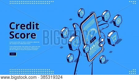 Credit Score Isometric Landing Page, Hand Holding Smartphone With Application Meter. Bank Consumer L