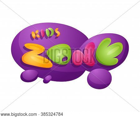 Kids Zone. Playroom Banner In Cartoon Style For Children Play Zone. Children Playground Game Room Or