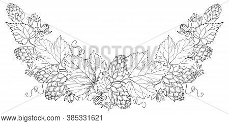 Vector Round Bunch Of Outline Hop With Leaf, Cones And Flower In Black Isolated On White Background.
