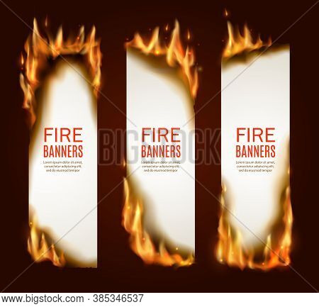 Burning Paper Vertical Banners, Vector Pages With Realistic Fire, Sparks And Embers. Blank Vertical