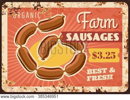 Farm Sausages Chain Rusty Metal Plate, Vector Price Tag For Butcher Store, Vintage Rust Tin Sign. De