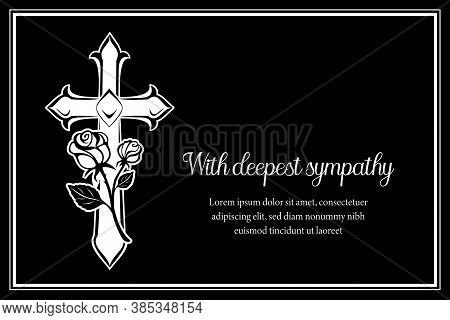 Funeral Card Vector Template With Cross And And Rose Flowers. Vintage Condolence Funeral Card With D
