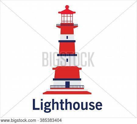 Lighthouse In Flat Style Vector. Sea Lighthouse. Lighthouse Building Logo Design Vector Template, Ic