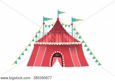 Colorful Red Circus Tent Decorated With Festive Flag Garland And Flags Vector Flat Illustration. Str