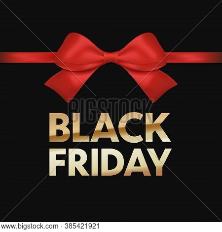Black Friday Sale Banner.  Luxury Gold Text. Background Red Ribbon Bow.