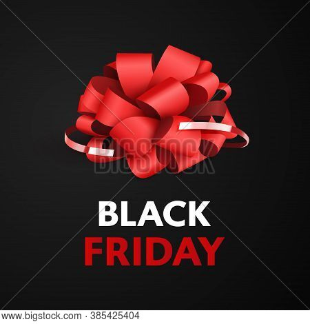 Black Friday, Red Bow For The Box.dark Background White-red Text Lettering.