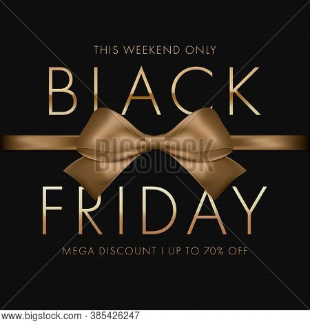 Black Friday Sale Background. Gold Bow With Horizontal Ribbon With Shadow. Mega Discount