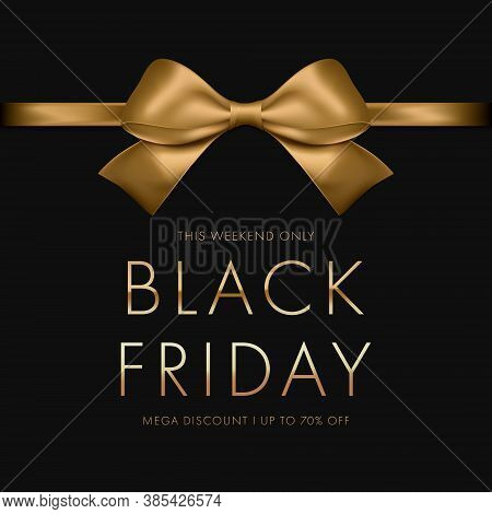 Black Friday Sale Banner. Luxury Gold Text. Background Golden Ribbon Bow. Vector Illustartion Eps10