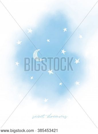 Cute Nursery Vector Art With Blue Sky And White Moon And Stars On A White Background. Sweet Dreams W