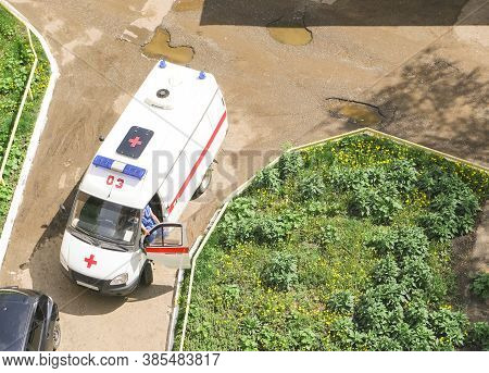 Saransk, Russia-07.19.2020: An Ambulance Drove Up To The House During The Coronavirus Epidemic, Top