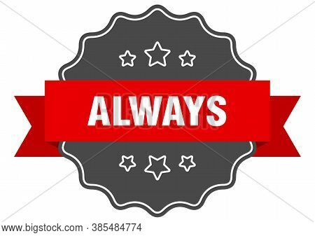 Always Label. Always Isolated Seal. Sticker. Sign