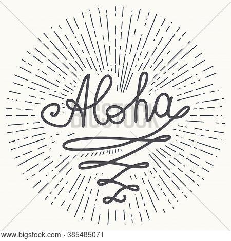 Aloha Surfing Lettering. Hawaiian Tropical Exotic Handmade Design. Summer, Sun, Splashes, Vintage Te