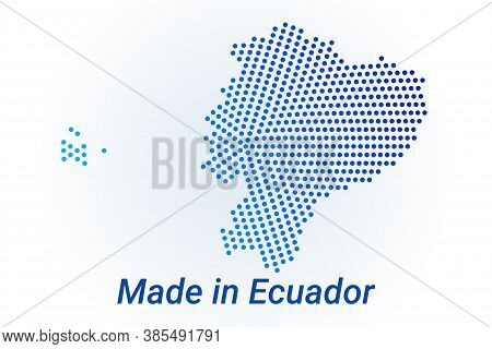 Map Icon Of Ecuador. Vector Logo Illustration With Text Made In Ecuador. Blue Halftone Dots Backgrou