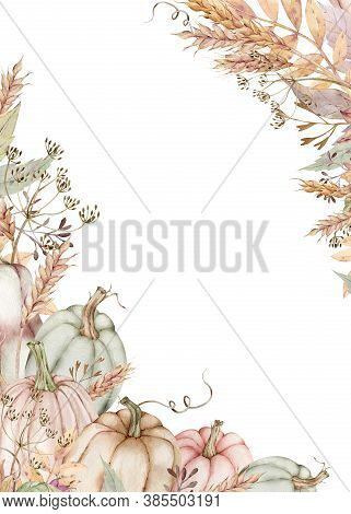 Watercolor Pumpkin Frame Decorated With Fall Leaves, Dill Flowers, Ears Of Wheat. Thanksgiving Templ