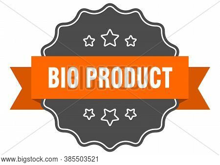 Bio Product Label. Bio Product Isolated Seal. Sticker. Sign