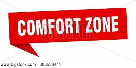 Comfort Zone Banner. Comfort Zone Speech Bubble. Sign