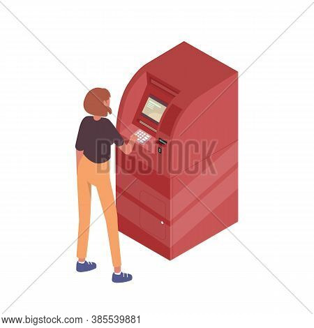 Teenage Girl Use Atm Terminal Vector Isometric Illustration. Modern Female Standing Near Machine For