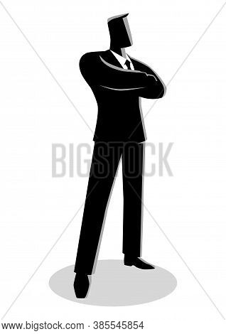 Business Illustration Of A Confident Business Man Standing With Folded Arms
