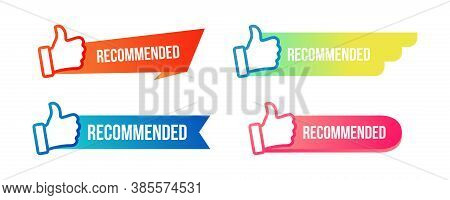 Recommended With Thumb Up Flat Banner Set. Creative Guarantee Of Best Price Sticker Or Tag With Like