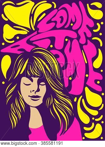 Come At Alone Psychedelic Retro Banner Or Poster Design With Attractive Woman On An Abstract Backgro