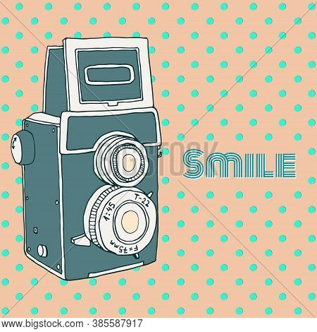 Vector Retro Hand Drawn Hipster Photo Camera Isolated On Polka Dot Background. Vintage Illustration