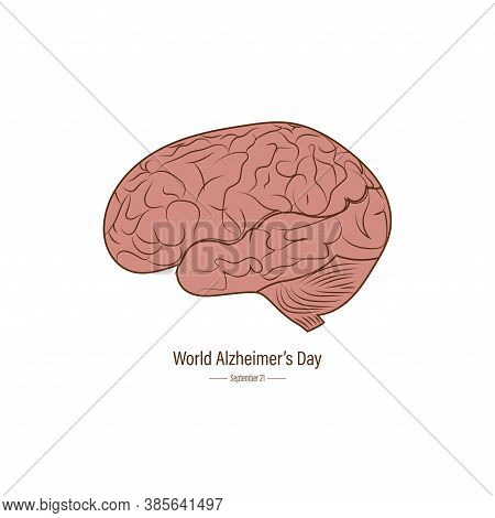 World Alzheimer's Day September 21.  The Condition Is Alternatively Known As Dementia And The Most C