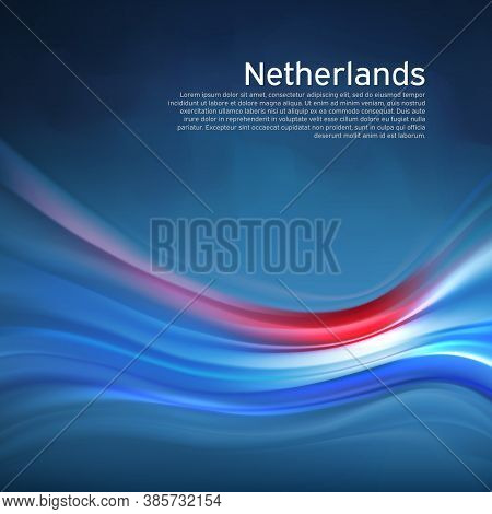 Netherlands Abstract Flag Background. Blurred Pattern Of Light Colors Lines Of The Dutch Flag In The