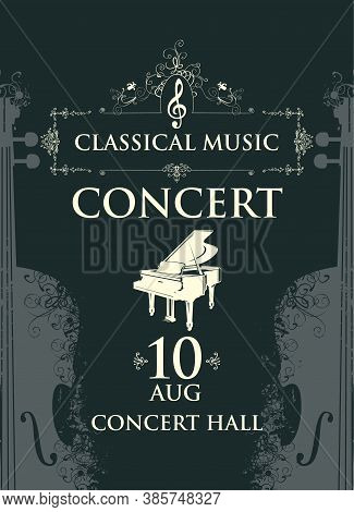 Poster For A Classical Music Concert In Vintage Style. Vector Advertising Banner, Billboard, Flyer,