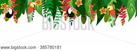 Tropical Leaves Birds And Flowers Seamless Border. Exotic Plants On White Background. Tropic Rainfor