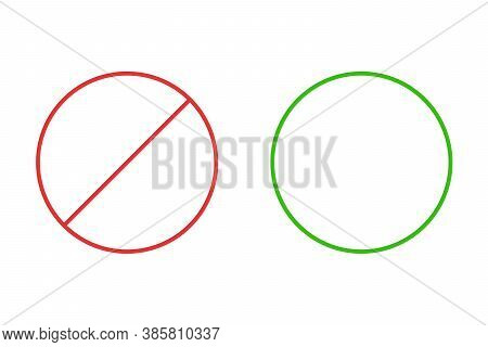Green Circle And Red Crossed Out Circle On A White Background. Vector Illustration. Allowing And Pro