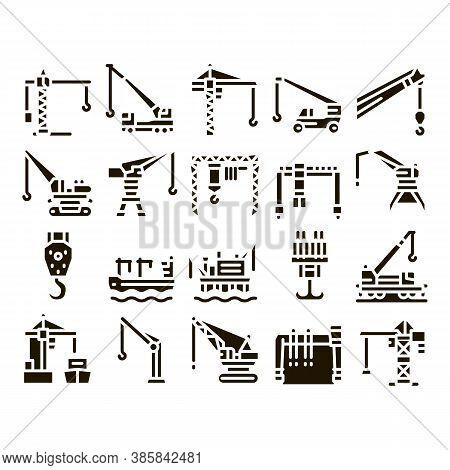 Crane Building Machine Glyph Set Vector. Crane Port Construction For Unloading Ship And Tower For Bu