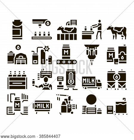 Milk Factory Product Glyph Set Vector. Cow And Milk In Can, Conveyor And Plant, Bottle And Package,
