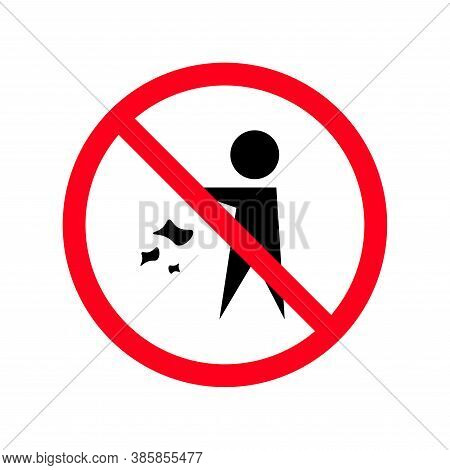 No Littering Symbol. Round Red Vector Prohibiting Sign Isolated On White Background. Vector Illustra