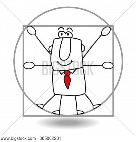 This Businessman Is Inspired By The Design Of The Vitruvian Man By Leonardo Da Vinci. It's A Metapho