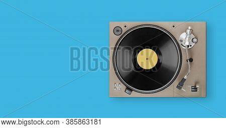 Old Turntable Player With Lp Vinyl Record Top View