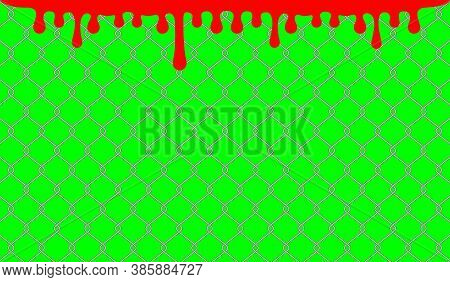 Steel Wire Fence And Red Blood Drops On Green Screen Background, Blood Blob On Wire Wall For Backgro