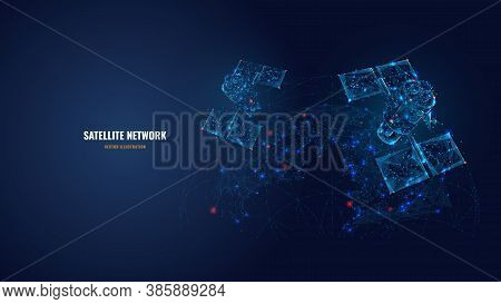 Abstract 3d Satellites In Space. Global Internet Communications, Satellite Network Concept. Vector M
