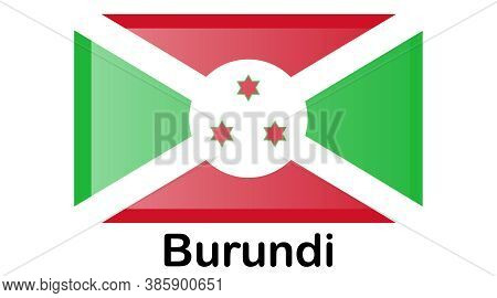Original And Simple Burundi Flag Isolated In Official Colors And Proportion Correctly