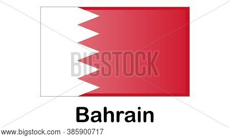 Original And Simple Bahrain Flag Isolated In Official Colors And Proportion Correctly