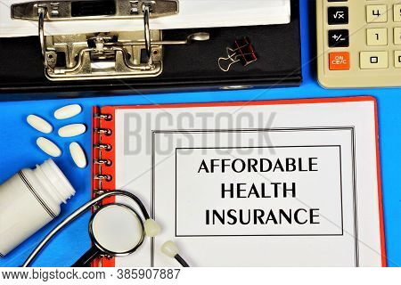 Affordable Health Insurance. Text Inscription In The Form Of The Office Registrar's Document. Provid