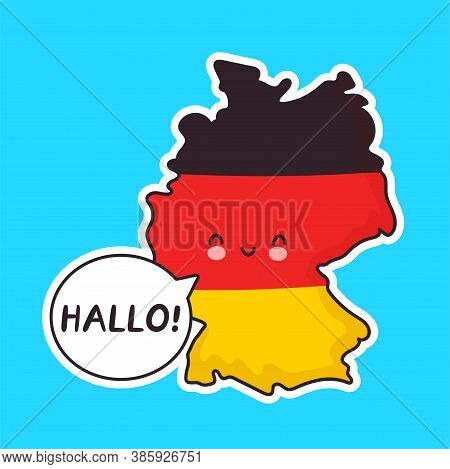 Cute Happy Funny Germany Map And Flag Character With Hallo Word In Speech Bubble. Vector Flat Line C