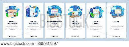 Small Local Business Credit Ability, Establishment Date, Loan. Mobile App Screens, Vector Website Ba