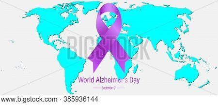 World Alzheimer's Day September 21. A Condition Alternatively Known As Dementia Which Is The Most Co