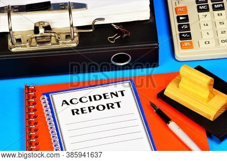 Accident Report-a Text Label In The Folder Office Of The Registrar. Research And Evaluation Of The S