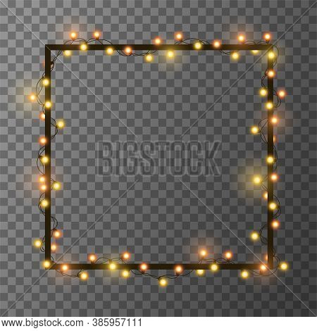 Christmas Bright Golden Garland On Square Frame. Template With Realistic Lights On Transparent Backg