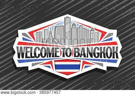 Vector Logo For Bangkok, White Decorative Badge With Line Illustration Of Modern Bangkok City Scape